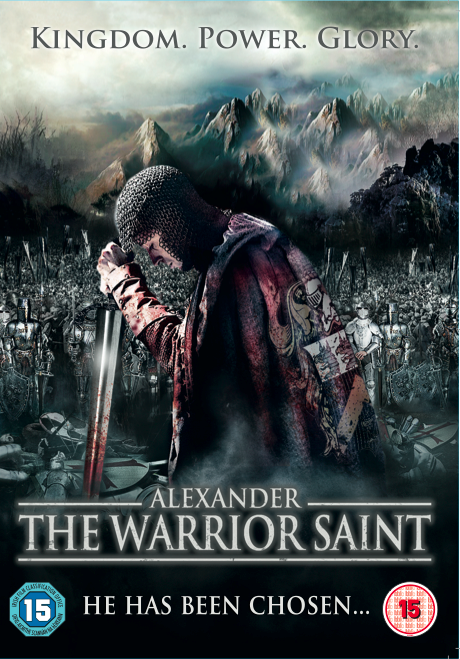 Alexander. The Warrior Saint
